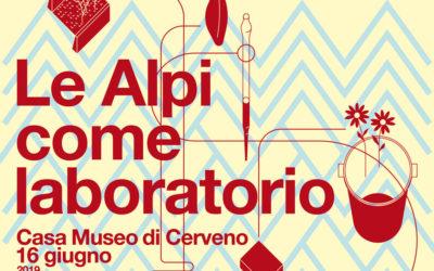 Le Alpi come laboratorio: il 16 giugno alla Casa Museo di Cerveno