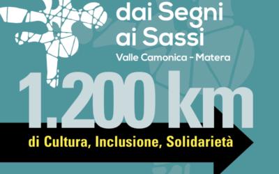 Dai Segni ai Sassi: dalla Valle Camonica a Matera